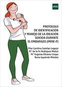 Protocolo de identificación y manejo de la ideación suicida durante el embarazo (IMISE-P)