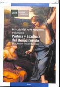 Historia del arte moderno. Pintura y escultura del renacimiento. Vol.II