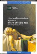 Historia del arte moderno. El arte del siglo XVIII. Vol. IV