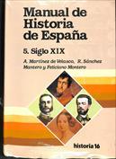 Manual de Historia de España. La España contemporánea, siglo XIX