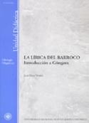 La lírica del barroco. Introducción a Góngora