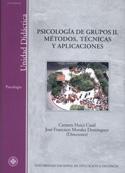 Psicología de grupos II. Métodos. técnicas y aplicaciones