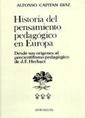 Historia del pensamiento pedagógico en Europa. Desde sus orígenes al precientifismo pedagógico de J. Herbart