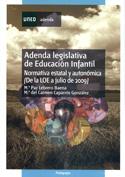 Adenda Legislativa de educación infantil (normativa estatal y autonómica de la LOE a julio 2009)