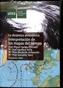 La dinámica atmosférica. Interpretación de los mapas del tiempo
