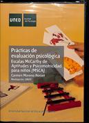 Prácticas de evaluación psicológica. Escalas McCarthy de aptitudes y psicomotricidad para niños (MSCA)