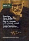 Francisco Giner de los Ríos y la institución libre de enseñanza en la psicología española