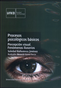 Procesos psicológicos básicos. Percepción visual. Fenómenos ilusorios