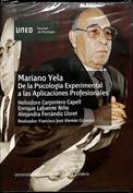Mariano Yela, de la psicología experimental a las aplicaciones profesionales
