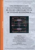 Una introducción a la economía nacional. El flujo circular de la actividad económica