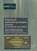 Prácticas de la evaluación psicológica. El proceso de evaluación psicológica