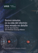 Quince minutos en la vida de un electrón