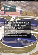 El agua en la naturaleza. Tratamientos de aguas residuales urbanas