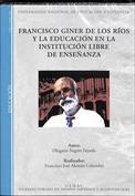 Francisco Giner de los Ríos y la educación en la institución libre de enseñanza