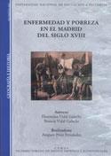 Enfermedad y pobreza en el Madrid del siglo XVIII