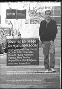 Jóvenes en riesgo de exclusión social. Experiencias de práctica profesional para educadores.....