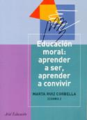 Educación Moral. Aprender a ser, aprender a convivir
