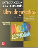 Introducción a la economía. Libro de prácticas. Macroeconomía