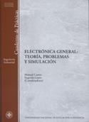 Electrónica general. Teoría, problemas y simulación