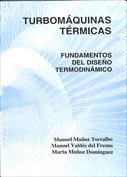 Turbomáquinas térmicas. Fundamentos del diseño termodinámico