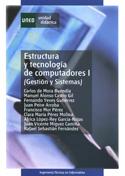 Estructura y tecnología de computadores I (Gestión y sistemas)