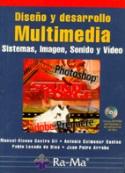 Diseño y desarrollo multimedia. Sistemas, Imagen, Sonido y Vídeo