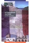 Portada La Francophonie 100 fiches. (D)