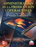 Administración de la producción y operaciones para una ventaja competitiva