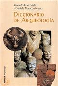 Diccionario de arqueología. Temas, conceptos y métodos