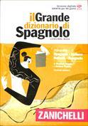 Il Grande dizionario di spagnolo. Dizionario spagnolo-italiano, italiano-spagnolo