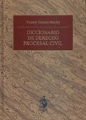 Diccionario de Derecho Procesal Civil