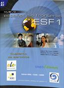 Español sin fronteras ESF 1. Cuaderno de ejercicios