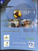 Español sin fronteras ESF 1. Libro del alumno