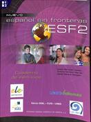 Español sin fronteras ESF 2. Cuaderno de ejercicios
