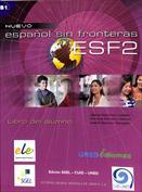 Español sin fronteras ESF 2. Libro del alumno