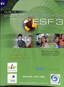 Español sin fronteras ESF 3. Cuaderno de ejercicios