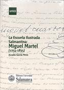 La escuela ilustrada salmantina. Miguel Martel (1754-1835)