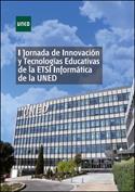 I Jornada de innovación y tecnologías educativas de la ETSI informática de la UNED