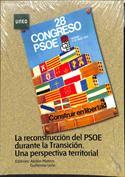 La reconstrucción del PSOE durante la transición. Una perspectiva territorial