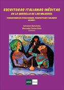 Escritoras italianas inéditas en la querella de las mujeres. Volumen I