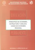 Principios de economía, estructura y análisis. Casos de economía regional.