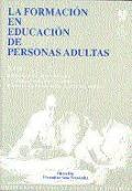 La formación en educación de Personas Adultas. Tomo III