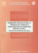 Animación sociocultural IV. Técnicas de Trabajo e investigación