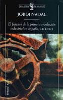 El fracaso de la Revolución Industrial en España. 1814-1913