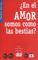 ¿En el amor somos como las bestias?