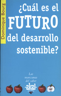 ¿Cuál es el futuro del desarrollo sostenible?