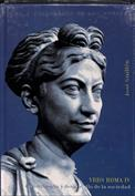 Constitución y desarrollo de la sociedad. URBS ROMA, T. IV