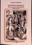 Escritoras hispánicas  voces para un diccionario