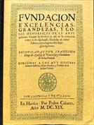 Huesca. Fundación, excelencias, grandezas y cosas memorables de la antiquísima ciudad de Huesca