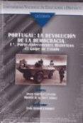 Portugal. La revolución de la democracia (1ª y 2ª Parte)